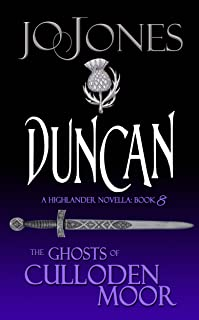 Duncan: A Highlander Romance (The Ghosts of Culloden Moor Book 8)