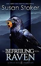 Die Befreiung von Raven (Die Mountain Mercenaries 7) (German Edition)