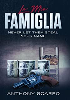 La Mia Famiglia: Never Let Them Steal Your Name