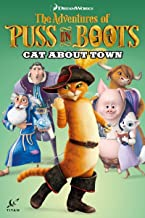 Puss in Boots Volume 2 - Cat About Town (Adventures of Puss in Boots)