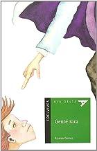 Gente rara: 20 (Ala Delta - Serie verde)