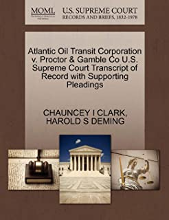 Atlantic Oil Transit Corporation V. Proctor & Gamble Co U.S. Supreme Court Transcript of Record with Supporting Pleadings