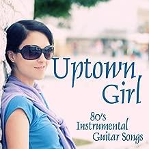 Uptown Girl - 80s Songs - Instrumental Guitar