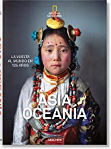 National Geographic. Around the World in 125 Years. Asia&Oceania