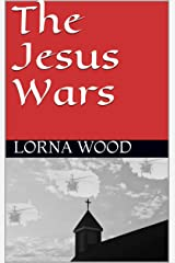 The Jesus Wars Kindle Edition