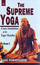 The Supreme Yoga: A New Translation Of The Yoga Vasistha (2 volume)