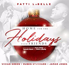 Patti LaBelle Presents: Home for the Holidays with Friends