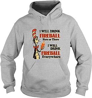 I Will Drink Fireball Everywhere T Shirt, Dr. Seuss Shirt, The Grinch Shirt - Hoodie