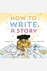 How to Write a Story: (Read-Aloud Book, Learn to Read and Write) Kindle Edition