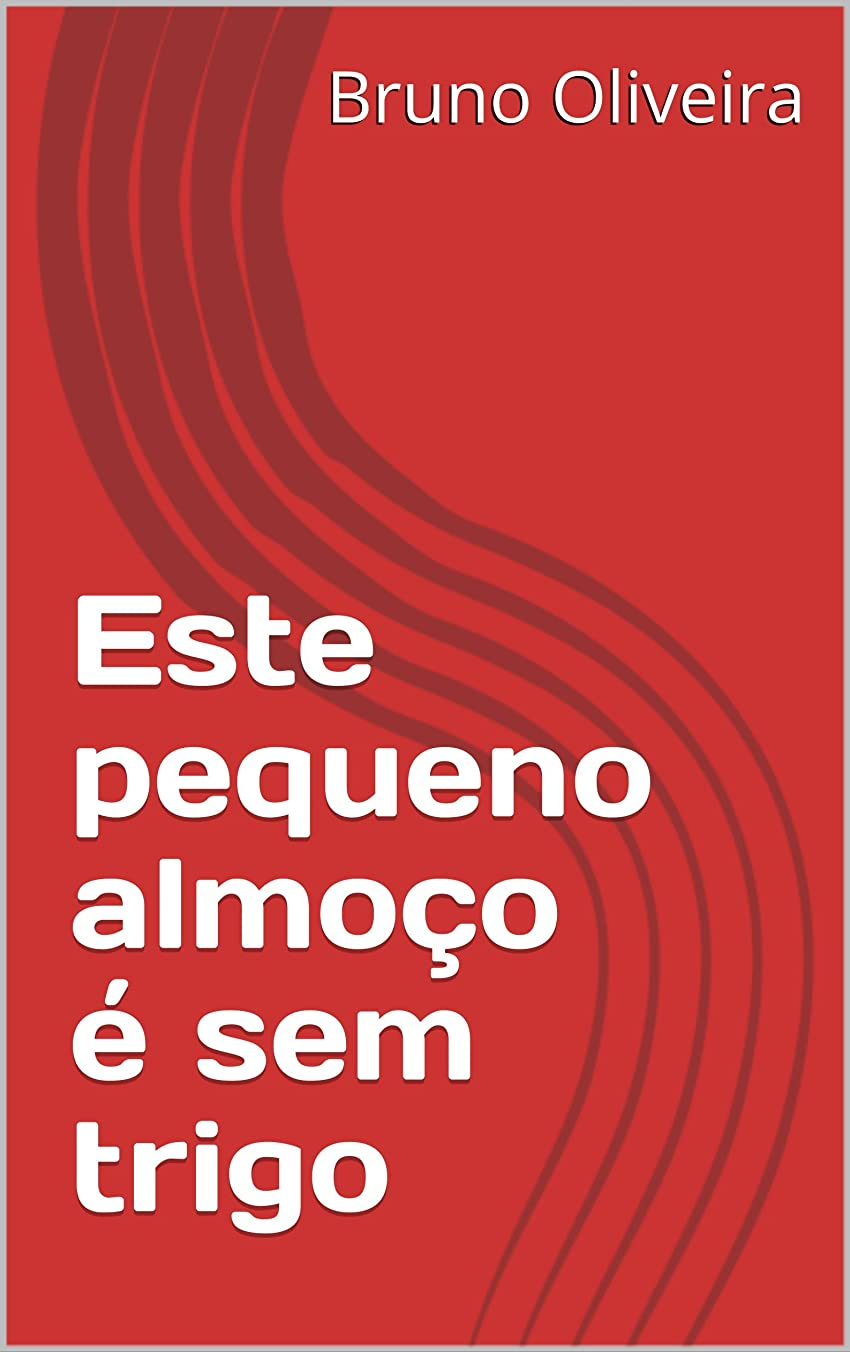 Este pequeno almo?o é sem trigo (Porque ter alergias n?o tem de ser algo mau Livro 1) (Portuguese Edition)