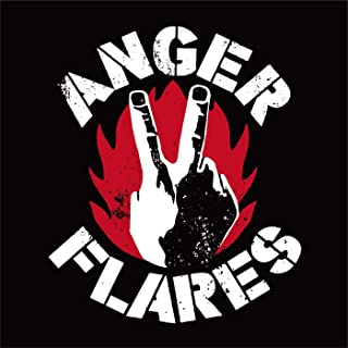 THE BEST OF ANGER FLARES [Explicit]