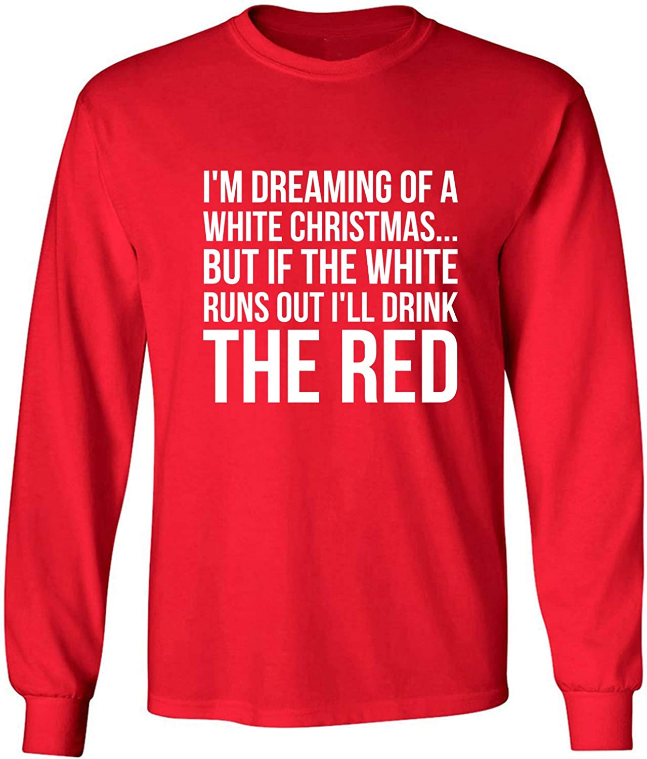 I'm Dreaming of A White Christmas Adult Long Sleeve T-Shirt in Red - XXXX-Large