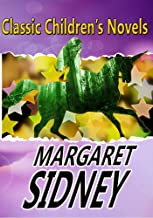 THE MARGARET SIDNEY BOOK: FIVE LITTLE PEPPERS AND HOW THEY GREW,FIVE LITTLE PEPPERS MIDWAY,FIVE LITTLE PEPPERS GROWN UP,THE ADVENTURES OF JOEL PEPPER, BEN PEPPER…