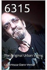 6315: The Original Urban Viking (Walking On Dawes Collection Book 4) Kindle Edition
