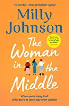 The Woman in the Middle: the brilliant new novel from the author of My One True North