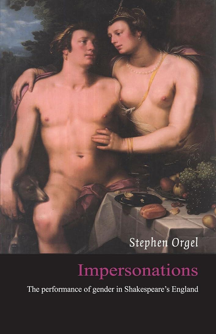 封筒アセシャットImpersonations: The Performance of Gender in Shakespeare's England