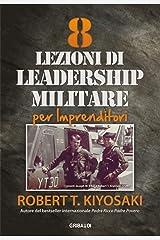 8 lezioni di leadership militare per imprenditori Formato Kindle