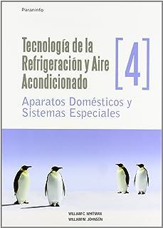 Tecnología de la refrigeración y aire acondicionado tomo I