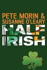 Half Irish Kindle Edition