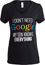 I Don't Need Google, My Son Knows Everything | Funny Mom V-Neck Women T-Shirt