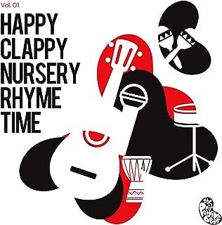 Happy Clappy Nursery Rhyme Time, Vol. 1