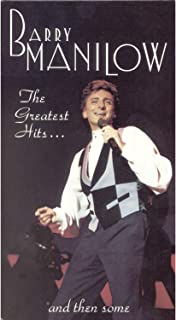 Barry Manilow: The Greatest Hits & Then Some