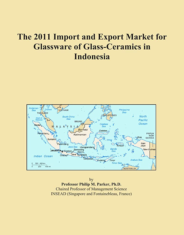 The 2011 Import and Export Market for Glassware of Glass-Ceramics in Indonesia