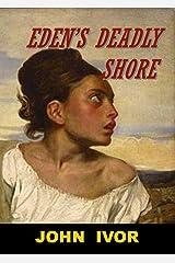 Eden's Deadly Shore (Dreams quartet) Kindle Edition