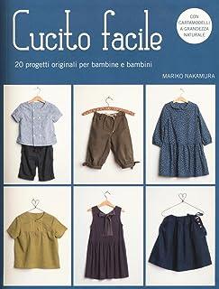 617f1f80923 20 progetti originali per bambine e bambini. Con cartamodelli. Ediz.
