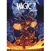 Magic 7 - tome 6 - Le village des damnés,