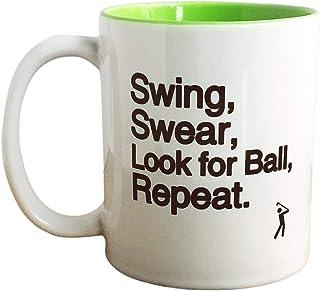 Worry Less Design Swing Swear Look for Ball Repeat - Funny Golf Mug, Mug for Golfer, Golf Gift, Golfer Gift.