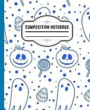 Halloween Composition Notebook: Halloween Wide Ruled 7.5 x 9.25 in 110 Pages Composition Book , halloween ghost sweets pum...