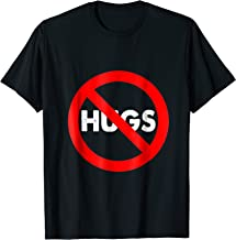 Best no hugs shirt Reviews