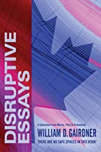 Disruptive Essays: There Are No Safe Spaces in This Book!
