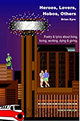 Heroes, Lovers, Hobos, Others Kindle Edition