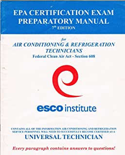 EPA Certification Exam Preparatory Manual 7th Edition for Air Conditioning & Refrigeration Technicians, Federal Clean Air Act, Section 608