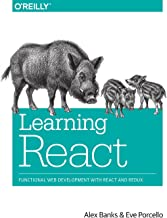 Learning React: Functional Web Development with React and Redux