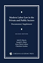 Modern Labor Law in the Private and Public Sectors Documentary Supplemen