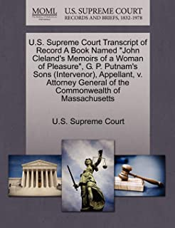 """U.S. Supreme Court Transcript of Record A Book Named """"John Cleland's Memoirs of a Woman of Pleasure"""", G. P. Putnam's Sons ..."""