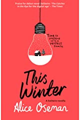 This Winter (A Heartstopper novella) Kindle Edition