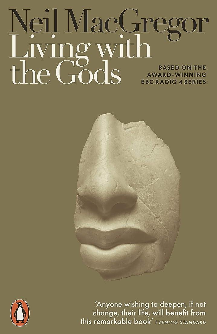 物思いにふけるラフ他にLiving with the Gods: On Beliefs and Peoples (English Edition)