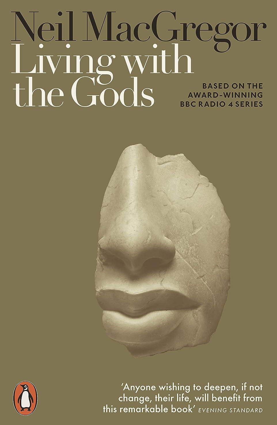 協会後悔気味の悪いLiving with the Gods: On Beliefs and Peoples (English Edition)