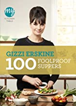 My Kitchen Table: 100 Foolproof Suppers (English Edition)