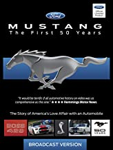 Mustang - The First 50 Years -Broadcast Version