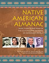 Native American Almanac: More Than 50,000 Years of the Cultures and Histories of Indigenous Peoples