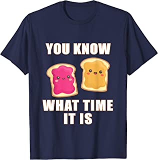 You Know What Time It Is - Peanut Butter & Jelly T-Shirt