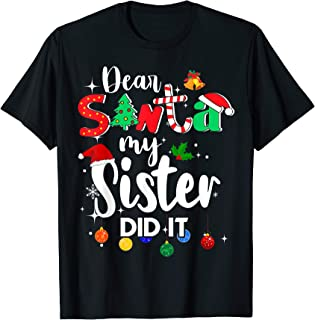 Dear Santa My Sister Did it T shirt Christmas Boys Kids