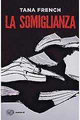 La somiglianza (Le indagini della squadra Omicidi di Dublino Vol. 5) Formato Kindle