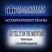 Go Tell It on the Mountain (Traditional) [Accompaniment Track]