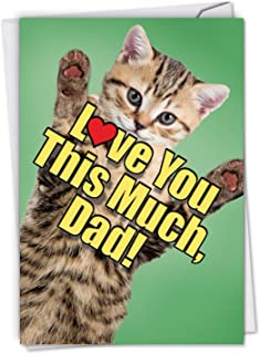 Cat Love You This Much: Birthday Father Card Featuring a Sweet Cat Holding Arms Wide to Show You How Much It Loves You, with Envelope. C6610HBFG